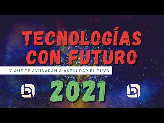 Tecnologías por las que deberías apostar en 2021