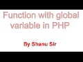 function with global variable in php