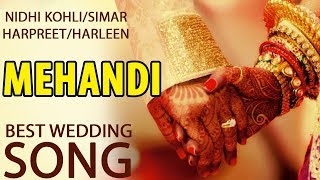 Mehndi || Aaja Nach Naviye Bhar Jaiye || Best Wedding Song 2019