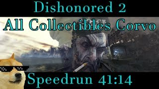 Dishonored 2 - All Collectibles Speedrun 41:14 PB