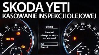 Kasowanie inspekcji olejowej w Skoda Yeti