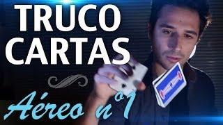 Trucos con Cartas, Florituras con Cartas AÉREO Nº1 (CORTE): Truco con Cartas y Floritura tipo Dynamo