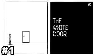 記憶喪失の男が自分を取り戻すまでのお話【The White Door】#1