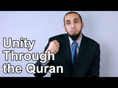 Unity Through the Quran - Nouman Ali Khan - Quran Weekly
