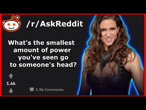 What's The Smallest Amount of Power You've Seen Go To Someones Head? (AskReddit)