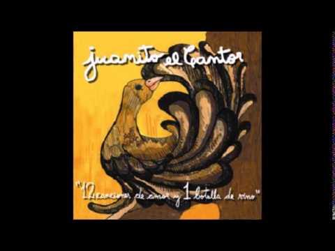 Juanito el cantor - 12 canciones de amor y una botella de vino