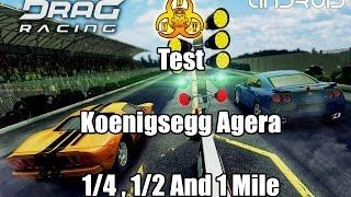 Repeat youtube video [Drag Racing My Garage] Test - Koenigsegg Agera 1/4 , 1/2 , 1 Mile