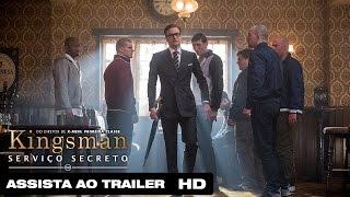 Kingsman: Serviço Secreto | Trailer Oficial Legendado HD | 2014
