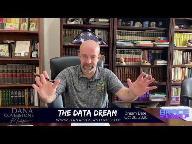 Pastor Dana Coverstone THE DATA DREAM - Oct 20, 2020 | The Biden Family