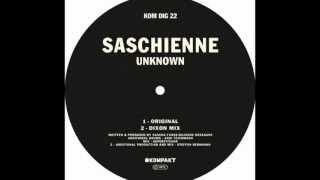 Saschienne - Unknown / Dixon Mix [Kompakt]
