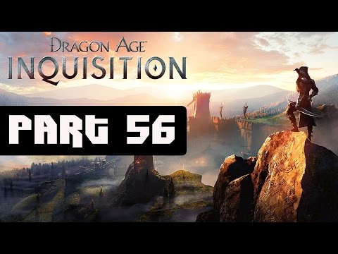 Dragon Age Inquisition Walkthrough Part 56 No Commentary Gameplay Lets Play