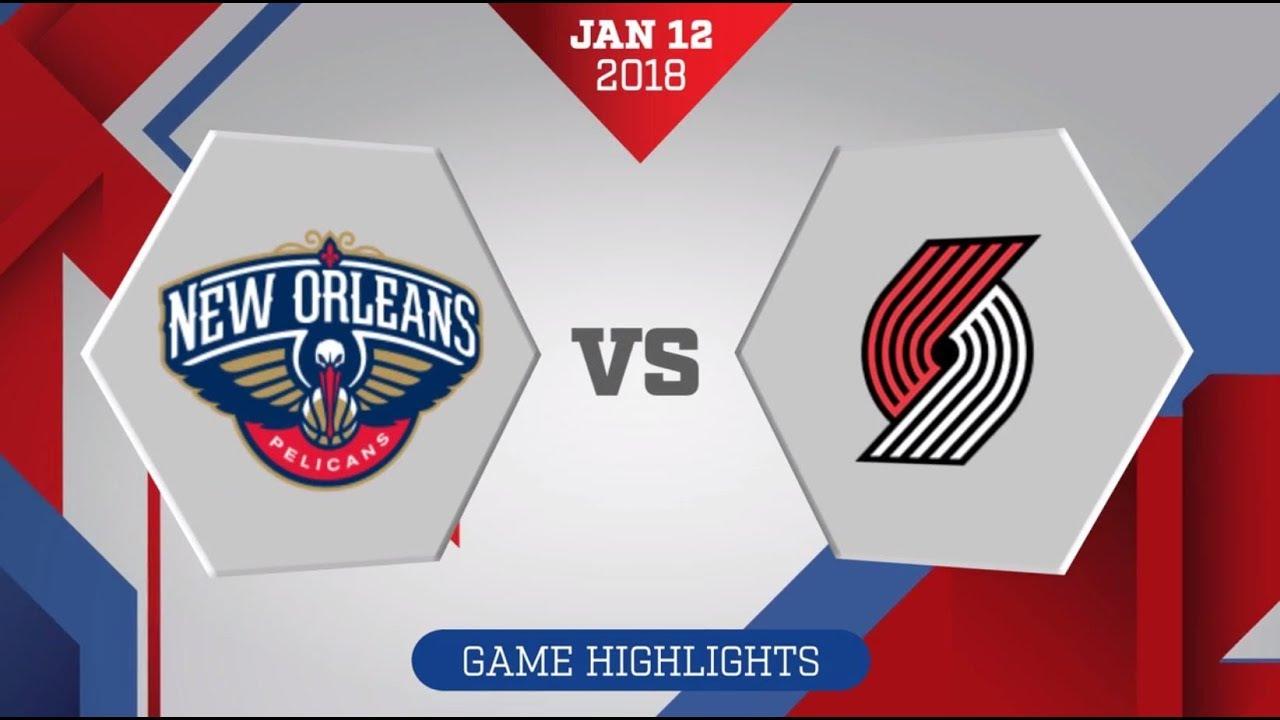 Portland Trail Blazers Vs New Orleans Pelicans January