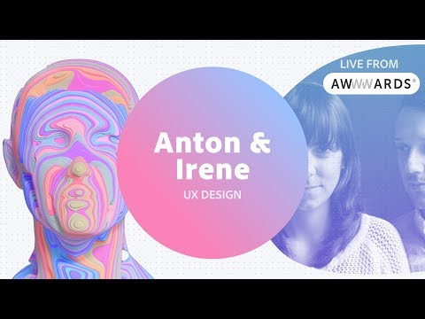 Live from AWWWARDS with Anton & Irene