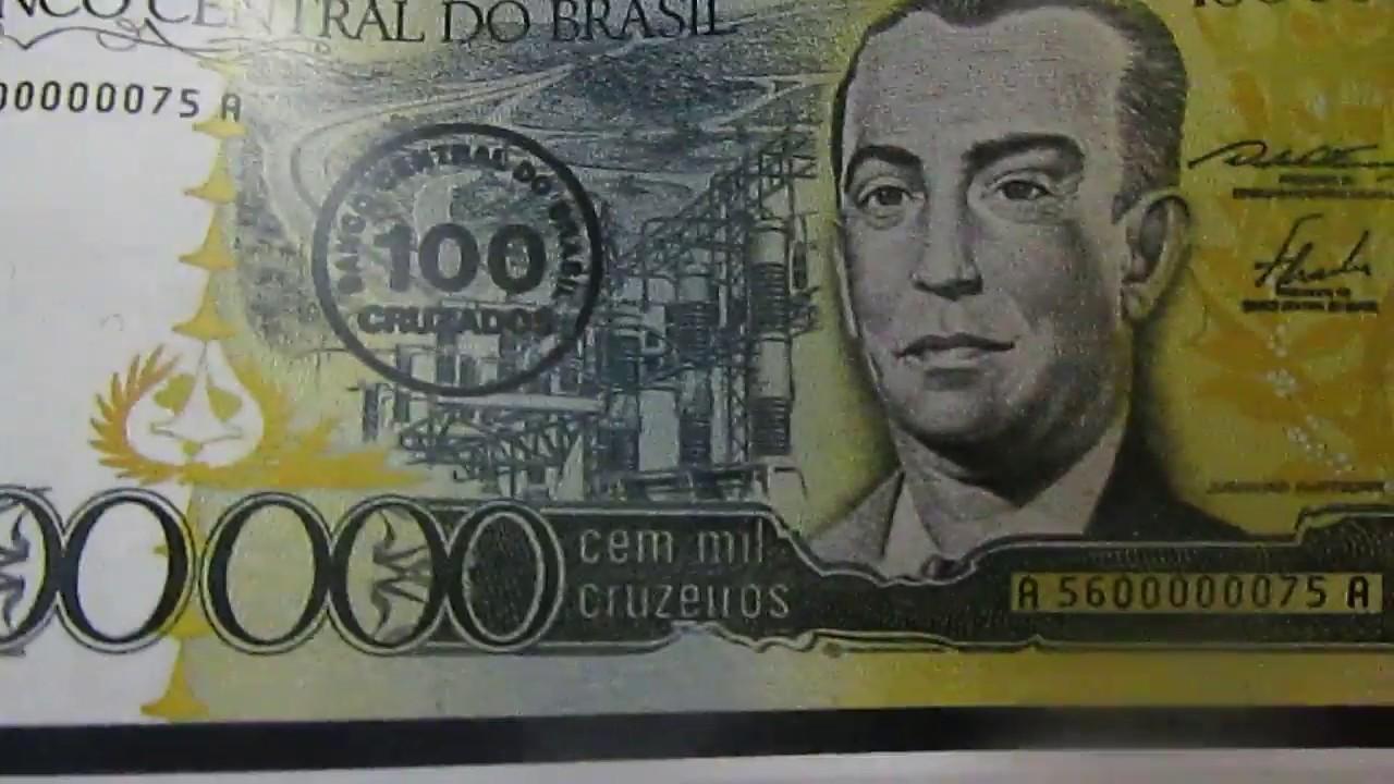 Cedulas De 100 000 Cruzeiros Anos 80 Quanto Vale Youtube