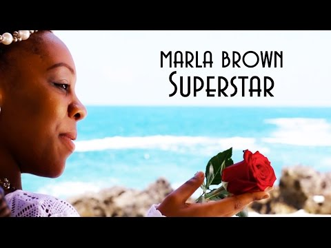Marla Brown - Superstar [Official Video 2015]