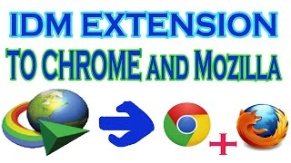 Add IDM Extension In Google Chrome OR Mozilla Firefox