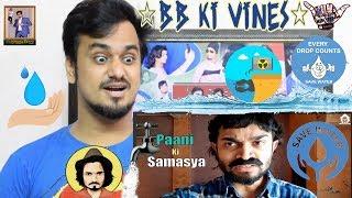 BB Ki Vines || Paani Ki Samasya || Indian Reaction || Save Water Save Our Future