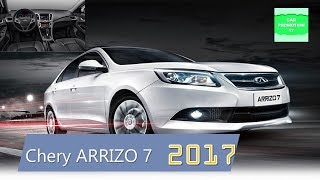 2017 Chery ARRIZO 7 Review Interior & Exterior, Performance