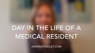 Day In The Life Of A Medical Resident
