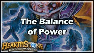 [Hearthstone] The Balance of Power