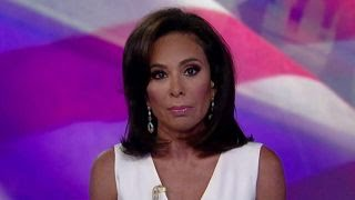 Judge Jeanine: Dems have normalized violence against Trump