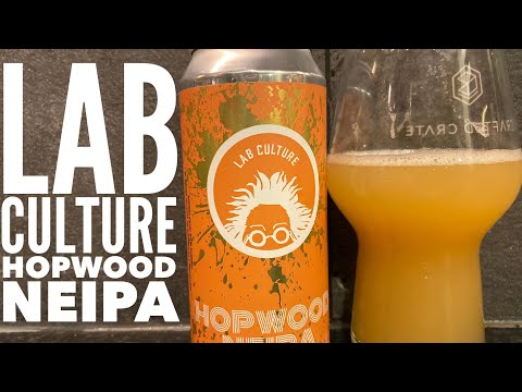 Lab Culture Brewing Hopwood NEIPA | British Craft Beer Review
