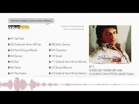 Emre Altuğ - Gidecek Yerim Mi Var (Club Mix By Can Hatipoğlu Murat Tunalı) (Official Audio)