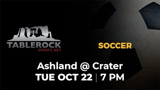 Boys Soccer: Ashland @ Crater