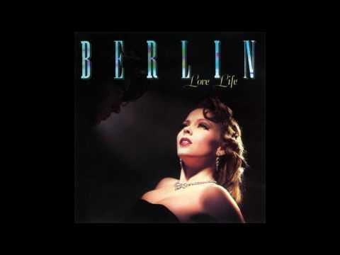 Berlin - Love Life [Full Album]