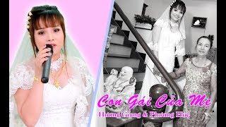Con Gái Của Mẹ | Nghe mà tê tái lòng | Hương Giang & Phương Huệ