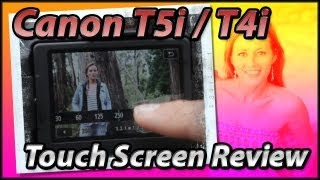 Canon T5i | T4i Touch Screen Review Training Tutorial Video