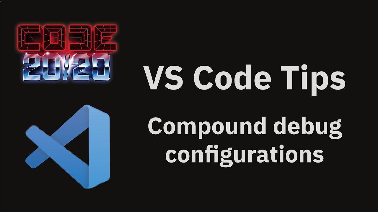 Compound debug configurations
