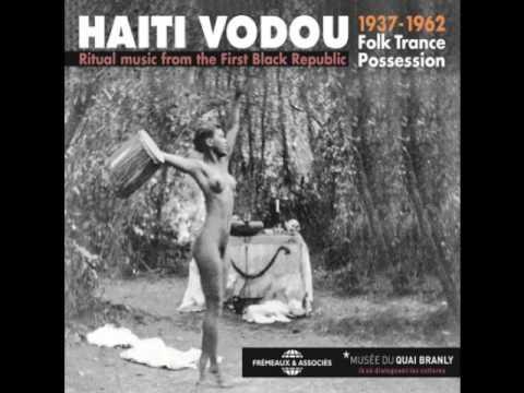 Haiti Vodou: Ritual Music From The First Black Republic [CD 1]