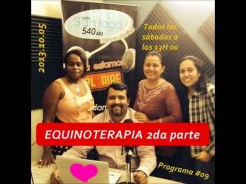 #9 Radio Santiago 540 AM (9na Emisión): Equinoterapia y sus beneficios 2da PARTE, al 2013.10.05.