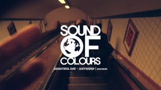 Sound of Colours | Beautiful Day - Antwerp (Belgium)