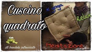 Cuscino quadrato - ideale per relax e meditazione- cucito creativo e riciclo