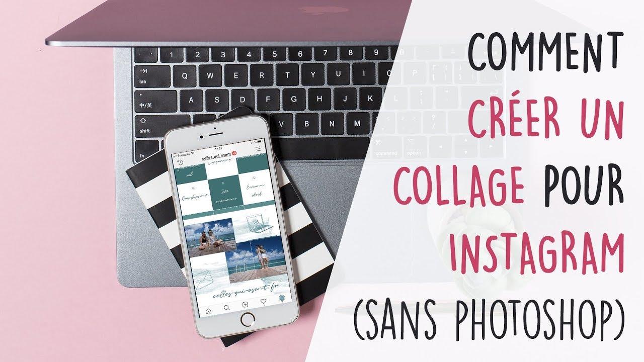 Comment Créer Un Collage Pour Instagram Sans Photoshop