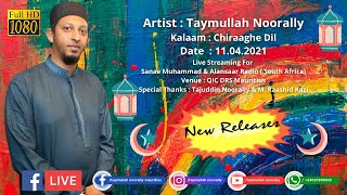 Taymullah Noorally Chiraaghe Dil Live Streaming For Sanae Muhammad & Alansaar Radio South Africa ©