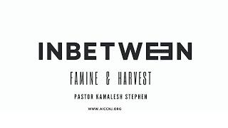 AICC NJ | Inbetween |Sunday Sermon | Pastor Kamalesh Stephen | 02 FEB 2020