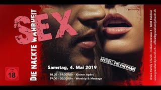 Relationship Rehab - Sex die nackte Wahrheit - 04.05.2019 mit Pastor Erich Engler und Susanne Engler
