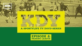 KDY Football - Ep. 2 (SportyLife TV)