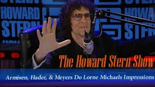 Armisen, Hader, & Meyers Do Lorne Michaels Impressions   The Howard Stern Show
