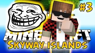 Minecraft: SkyWay Islands Survival #3 - TROLL HAT! (Epic Sky Adventure)