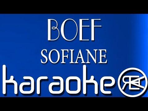 BOEF – SOFIANE ( Karaoke Lyrics )