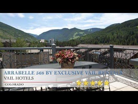 Arrabelle 568 By Exclusive Vail Rentals - Vail Hotels, Colorado