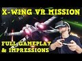 Star Wars Battlefront Rogue One X Wing Vr Mission