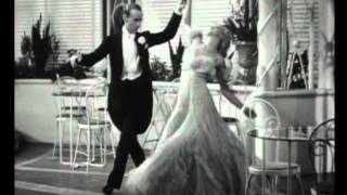 Fred Astaire & Ginger Rogers - Night And Day, The Gay Divorcee, 1934