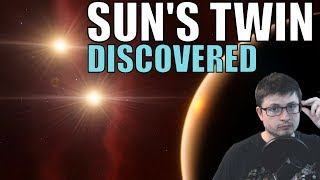 Discovery of Sun's Identical Twin and Its Fat Young Sibling Stars