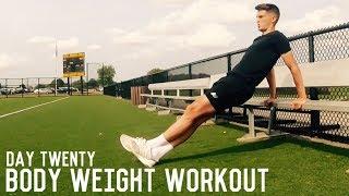 Fitness and Body Weight Training | The Pre-Preseason Program | Day Twenty