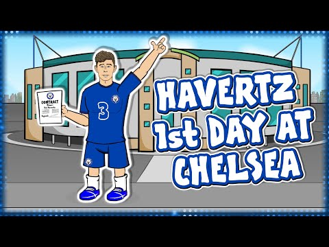 🔵KAI HAVERTZ 1st DAY AT CHELSEA!🔵 (First Day Announcement Parody Deal Agreed)